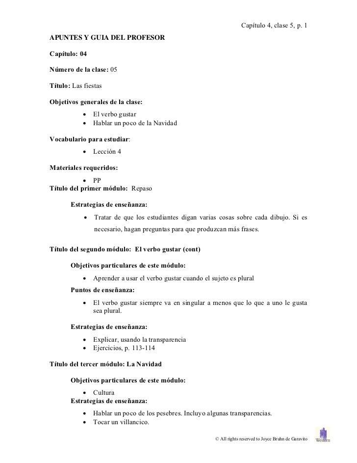 Capítulo 4, clase 5, p. 1APUNTES Y GUIA DEL PROFESORCapítulo: 04Número de la clase: 05Título: Las fiestasObjetivos general...