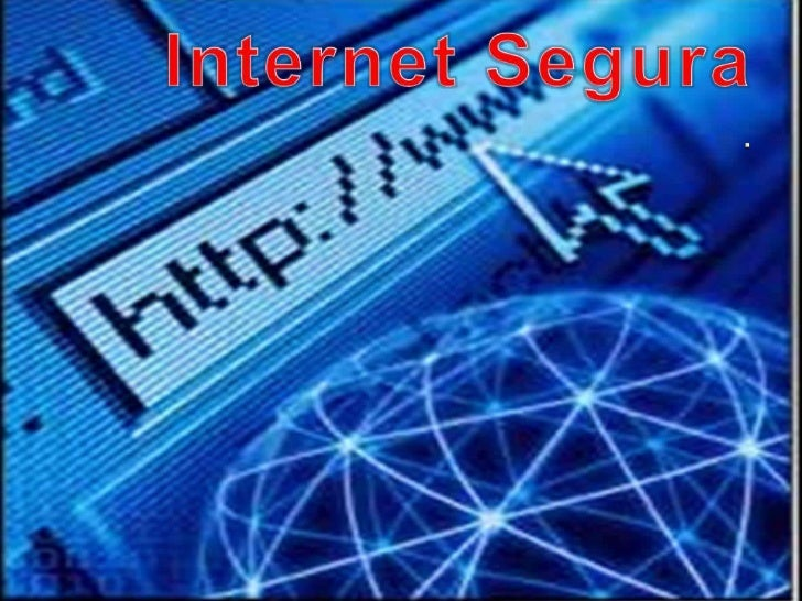 Internet Segura . <br />