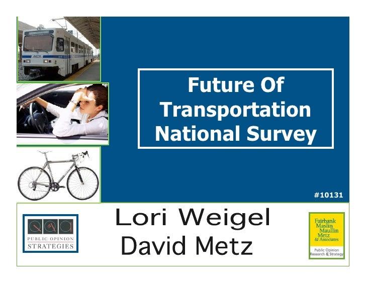 Future Of Transportation National Survey                #10131                       !