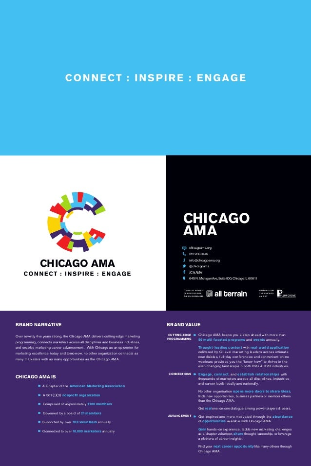 CHICAGO AMA BRAND NARRATIVE Over seventy-five years strong, the Chicago AMA delivers cutting-edge marketing programming, c...
