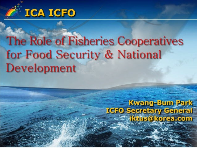 Mr Kwang-bum Park: The Role of Fisheries Co-operatives for Food Security & National Development