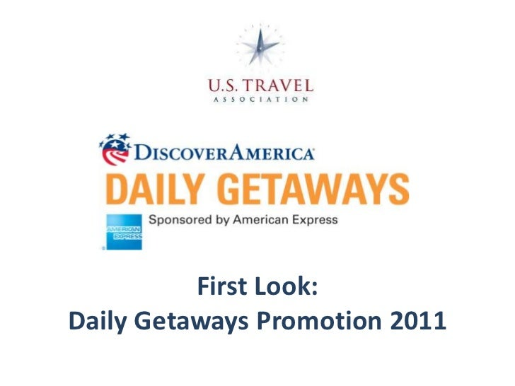First Look:Daily Getaways Promotion 2011<br />