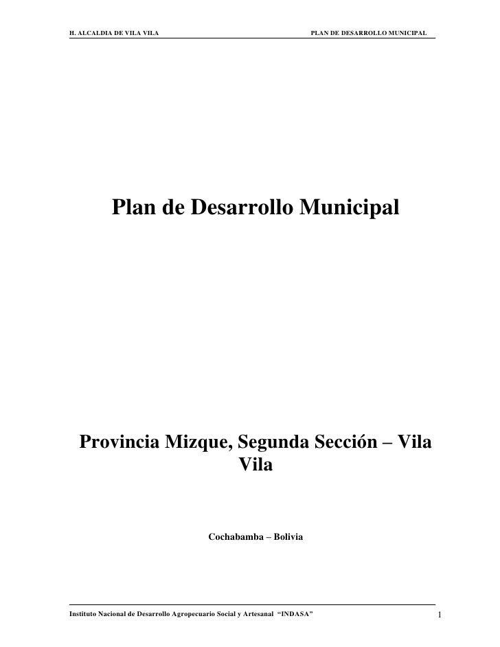 H. ALCALDIA DE VILA VILA                                                PLAN DE DESARROLLO MUNICIPAL            Plan de De...