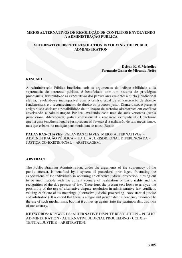 6385 MEIOS ALTERNATIVOS DE RESOLUÇÃO DE CONFLITOS ENVOLVENDO A ADMINISTRAÇÃO PÚBLICA ALTERNATIVE DISPUTE RESOLUTION INVOLV...