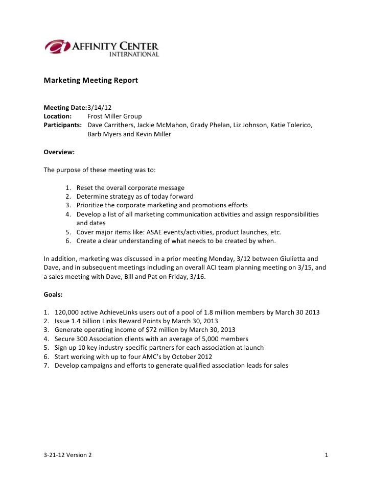 Marketing Meeting ReportMeeting Date: 3/14/12Location:     Frost Miller GroupParticipants: Dave Carrithers, Jackie McMahon...