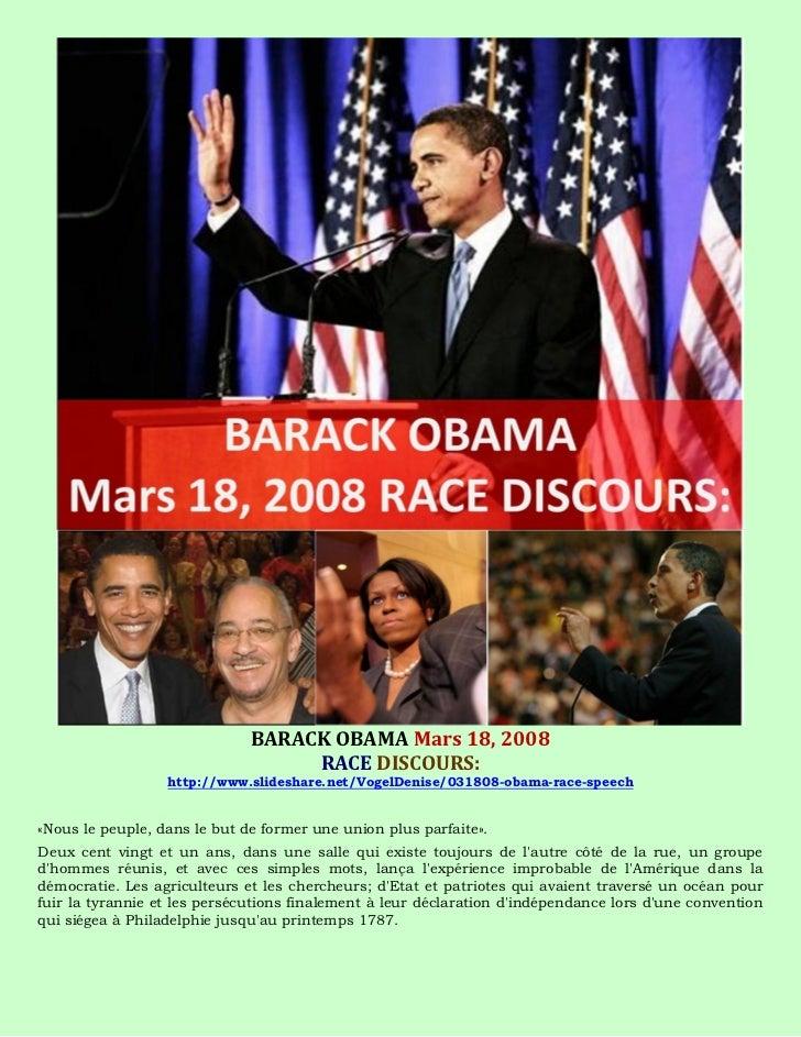 BARACK OBAMA Mars 18, 2008                                   RACE DISCOURS:                  http://www.slideshare.net/Vog...