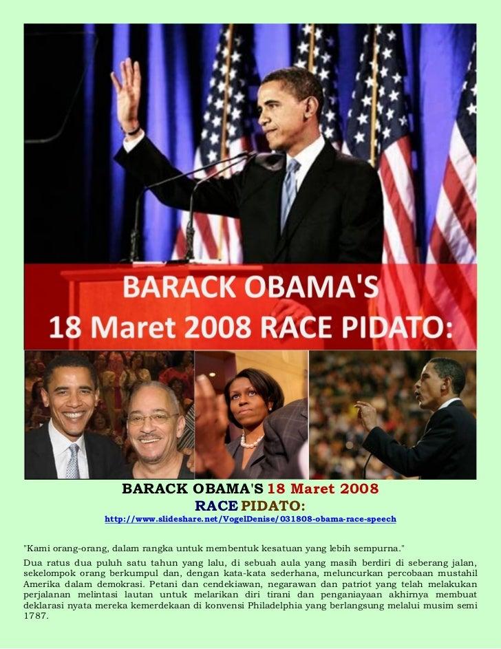 BARACK OBAMAS 18 Maret 2008                           RACE PIDATO:                 http://www.slideshare.net/VogelDenise/0...