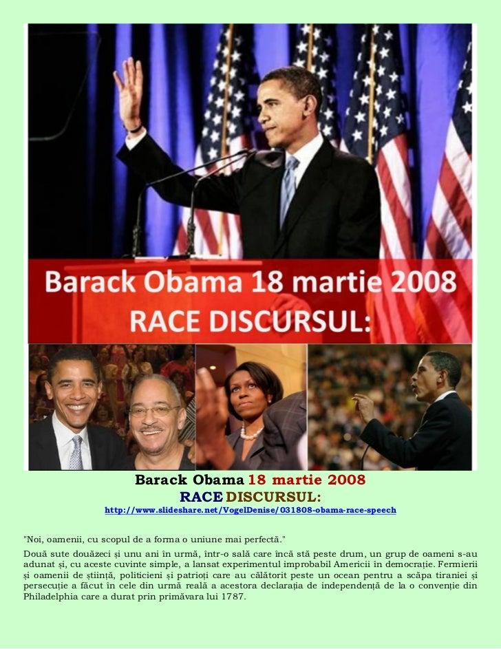 Barack Obama 18 martie 2008                              RACE DISCURSUL:                  http://www.slideshare.net/VogelD...