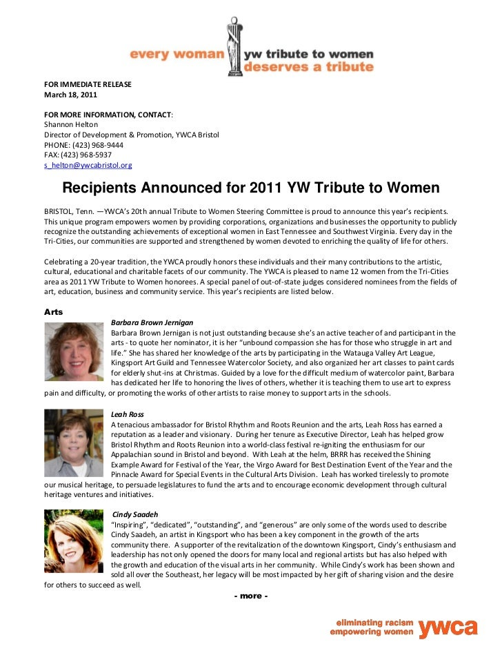 FOR IMMEDIATE RELEASEMarch 18, 2011FOR MORE INFORMATION, CONTACT:Shannon HeltonDirector of Development & Promotion, YWCA B...