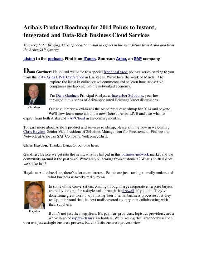 Ariba's Product Roadmap for 2014 Points to Instant, Integrated and Data-Rich Business Cloud Services Transcript of a Briefi...