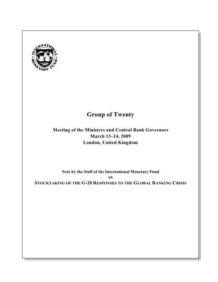Group of Twenty         Meeting of the Ministers and Central Bank Governors                         March 13–14, 2009     ...