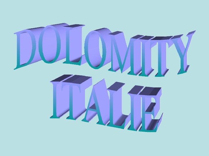 DOLOMITY ITALIE