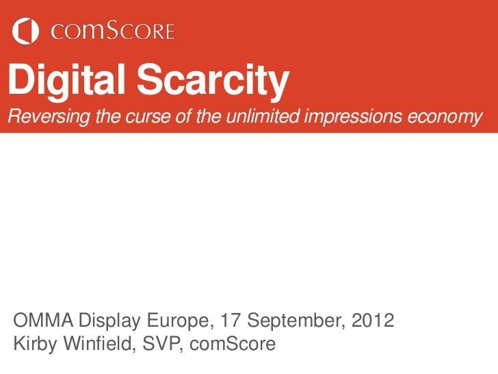 03 2 45 kirby winfield omma display europe - com score on digital scarcity