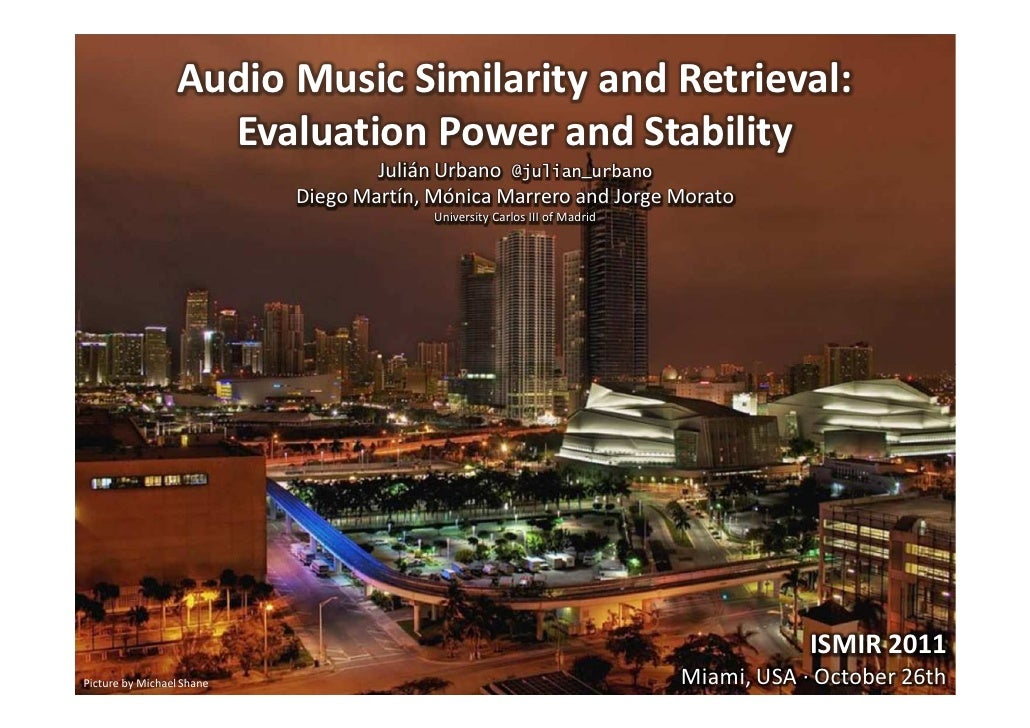 Audio Music Similarity and Retrieval:                   Evaluation Power and Stability                                   J...