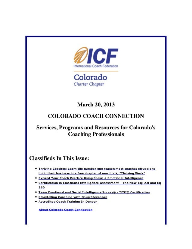 March 20, 2013          COLORADO COACH CONNECTION   Services, Programs and Resources for Colorados                Coaching...