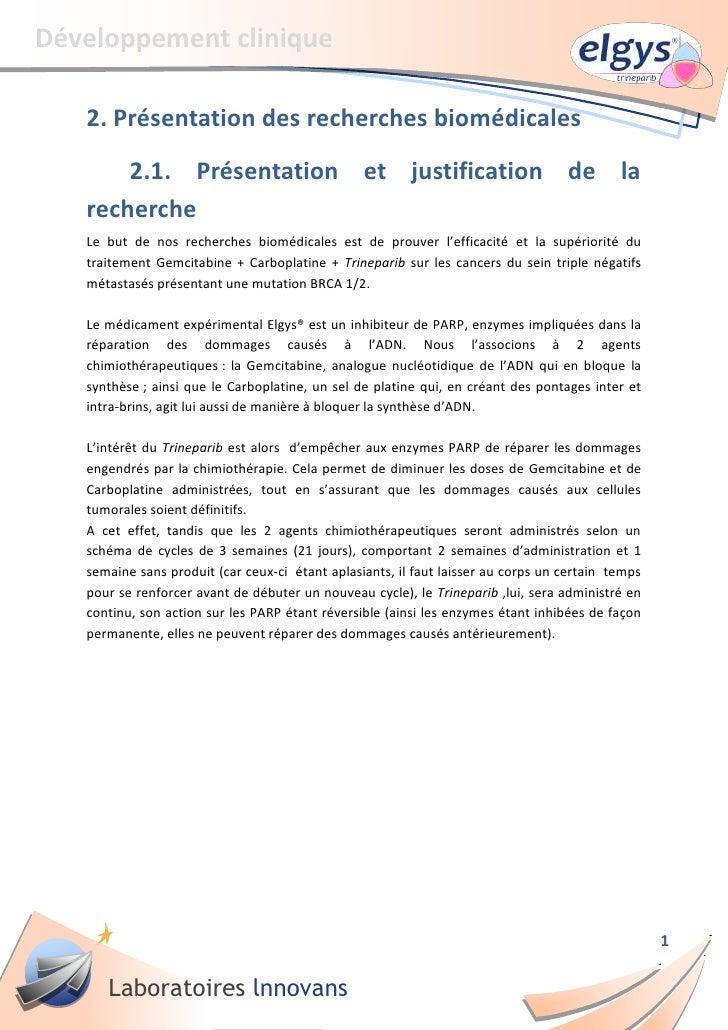 Développement clinique   2. Présentation des recherches biomédicales       2.1. Présentation et justification de la   rech...