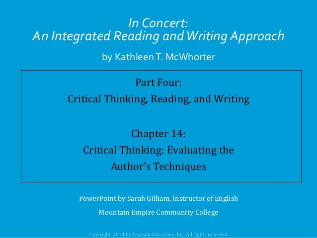 In Concert: An Integrated Reading and Writing Approach by Kathleen T. McWhorter  Part Four: Critical Thinking, Reading, an...