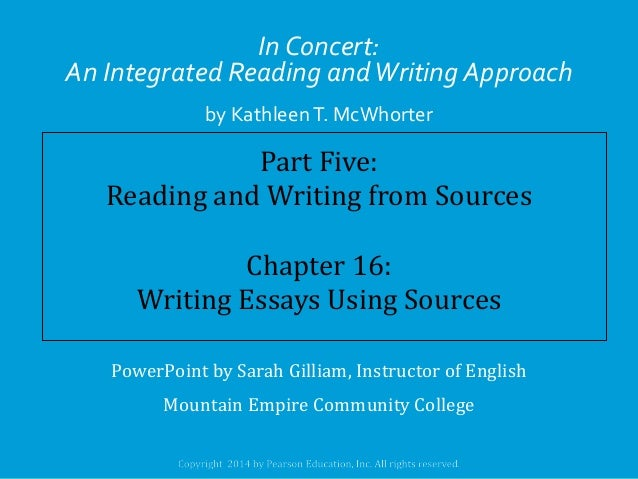 In Concert: An Integrated Reading and Writing Approach by Kathleen T. McWhorter  Part Five: Reading and Writing from Sourc...