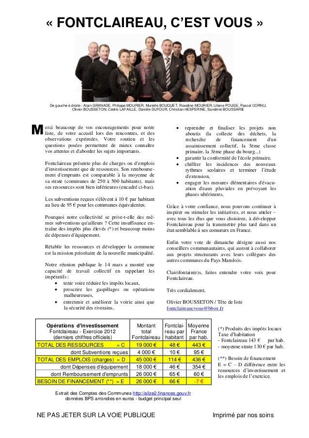 NE PAS JETER SUR LA VOIE PUBLIQUE Imprimé par nos soins « FONTCLAIREAU, C'EST VOUS » De gauche à droite : Alain GRANADE, P...
