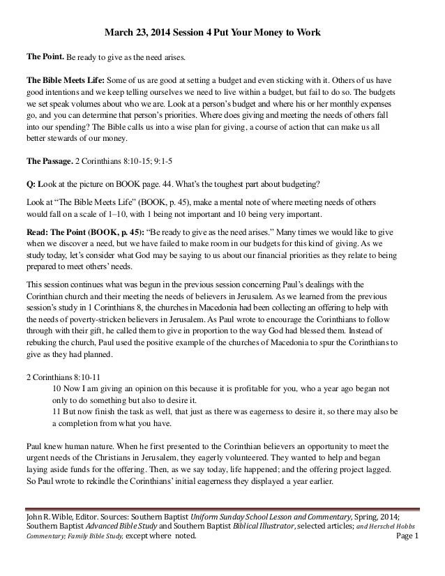 John R. Wible, Editor. Sources: Southern Baptist Uniform Sunday School Lesson and Commentary, Spring, 2014; Southern Bapti...