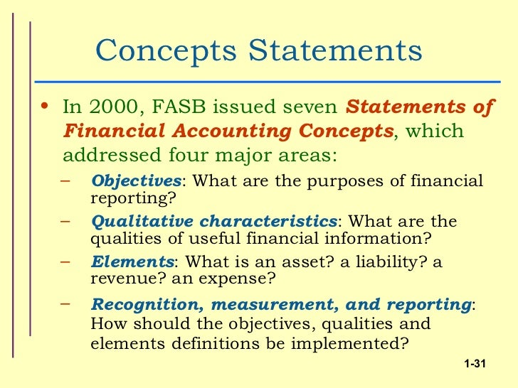 concepts statement no 7 Statement of financial accounting concepts no 5 401 merritt 7 no one financial statement is likely to provide all the financial statement.