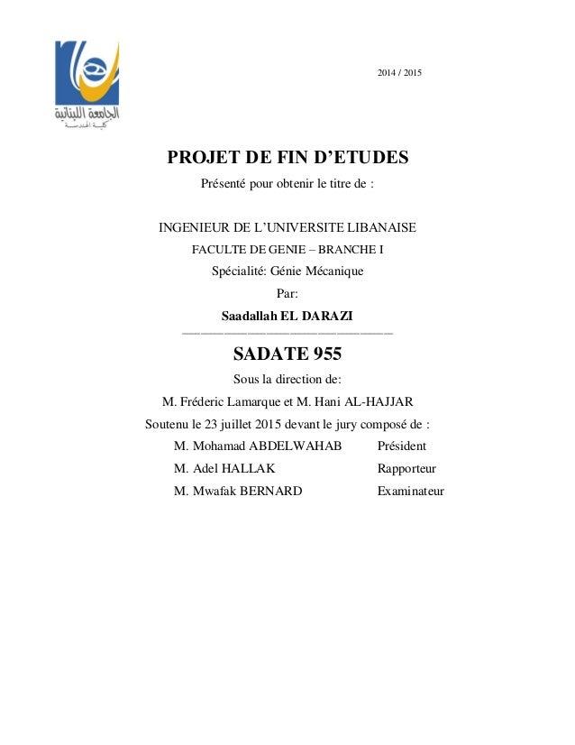 2014 / 2015 PROJET DE FIN D'ETUDES Présenté pour obtenir le titre de : INGENIEUR DE L'UNIVERSITE LIBANAISE FACULTE DE GENI...