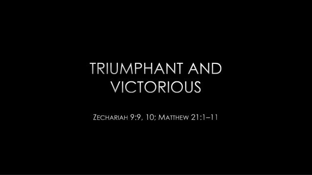 Triumphal Entry and Zachariah's Prophecy