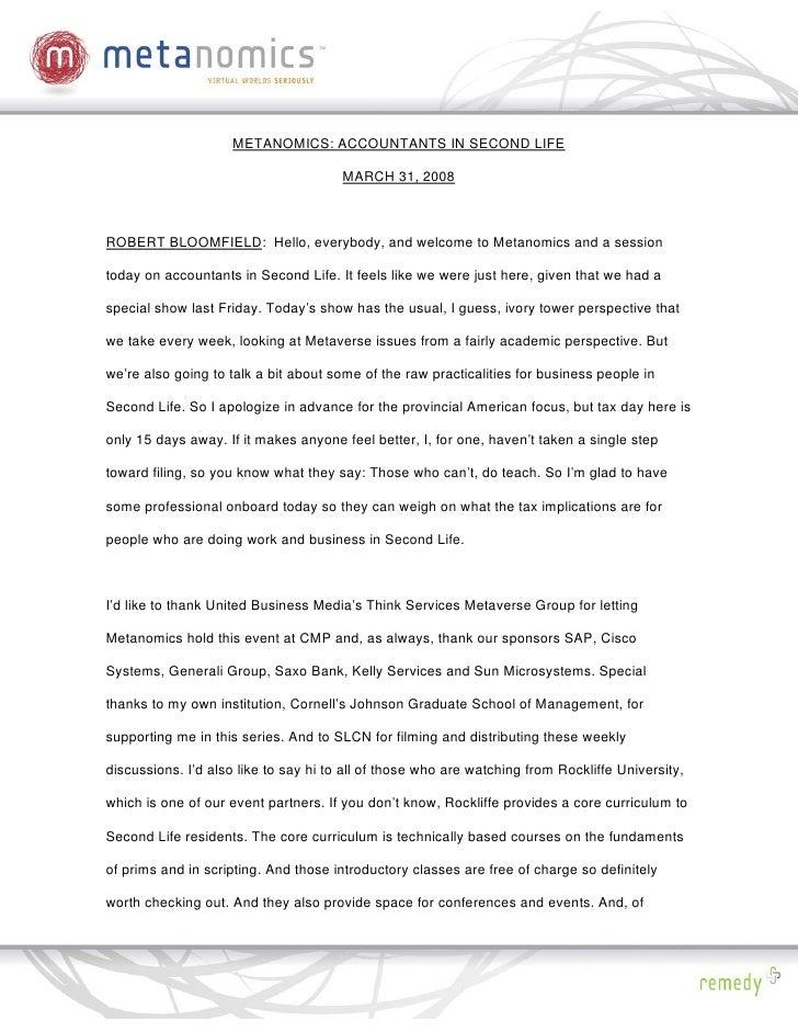 METANOMICS: ACCOUNTANTS IN SECOND LIFE                                         MARCH 31, 2008    ROBERT BLOOMFIELD: Hello,...