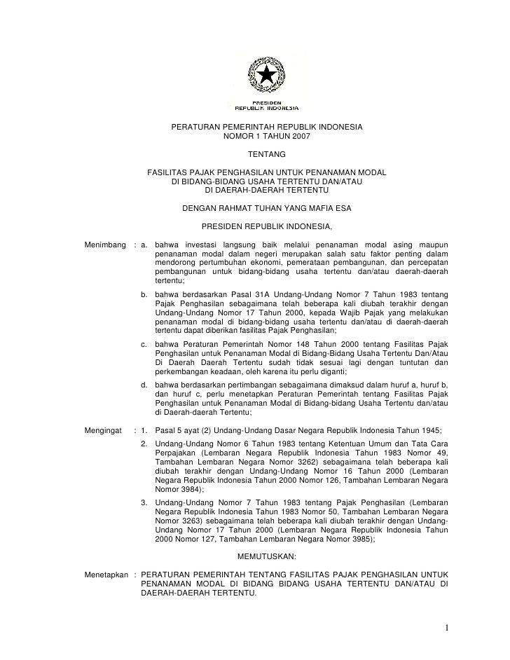 PERATURAN PEMERINTAH REPUBLIK INDONESIA                                  NOMOR 1 TAHUN 2007                               ...