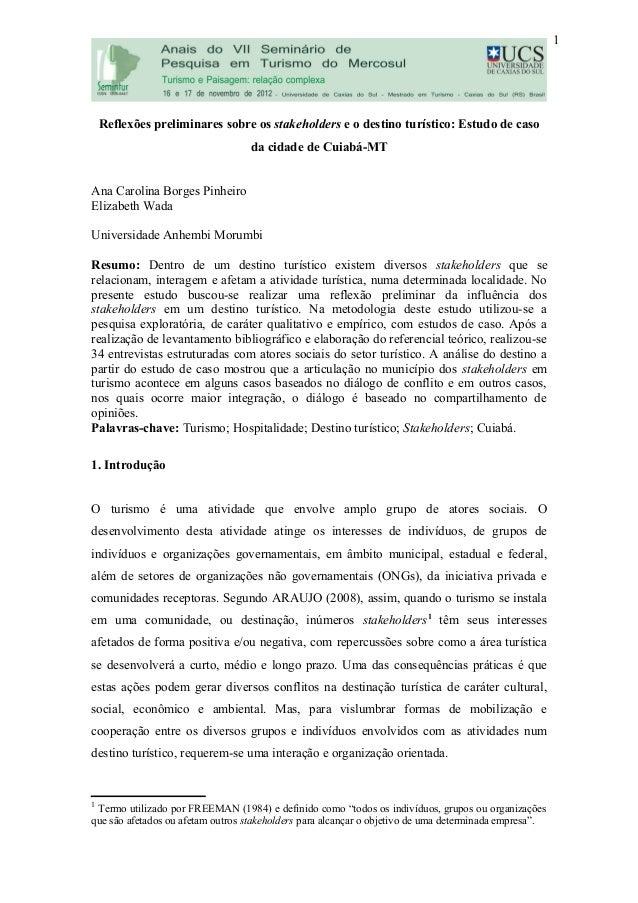 Reflexões preliminares sobre os stakeholders e o destino turístico: Estudo de caso da cidade de Cuiabá-MT Ana Carolina Bor...