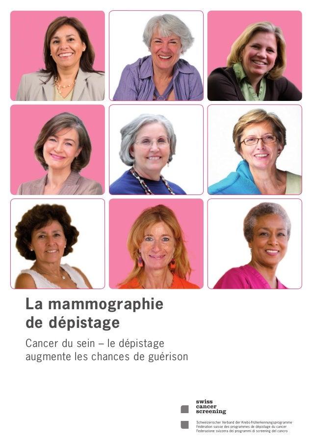 La mammographie de dépistage Cancer du sein – le dépistage augmente les chances de guérison
