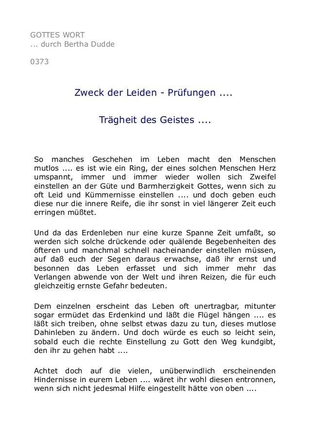 GOTTES WORT ... durch Bertha Dudde 0373 Zweck der Leiden - Prüfungen .... Trägheit des Geistes .... So manches Geschehen i...