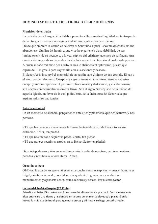 DOMINGO XIº DEL TO. CICLO B. DIA 14 DE JUNIO DEL 2015 Monición de entrada La petición de la liturgia de la Palabra present...