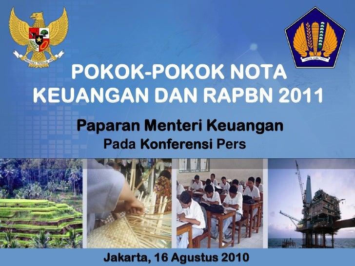 Pokok-Pokok Nota Keuangan dan RAPBN 2011
