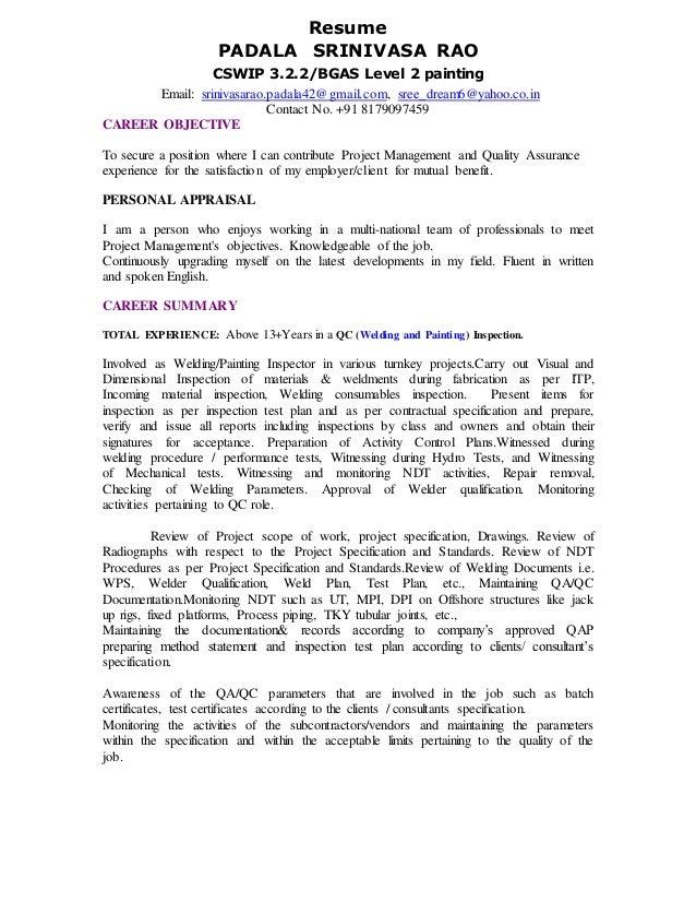 senior welding inspector   cswip     resume padala srinivasa rao cswip      bgas level  painting email  srinivasarao