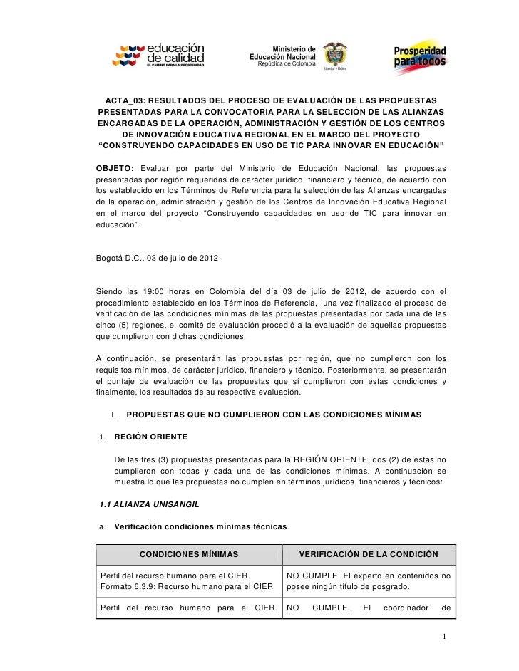ACTA_03: RESULTADOS DEL PROCESO DE EVALUACIÓN DE LAS PROPUESTASPRESENTADAS PARA LA CONVOCATORIA PARA LA SELECCIÓN DE LAS A...