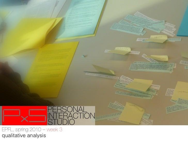 EPFL - PxS, week 3, studio, short qualitative analysis primer
