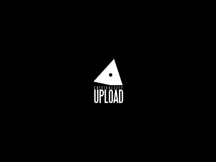 Cos'è CriticalCity Upload?