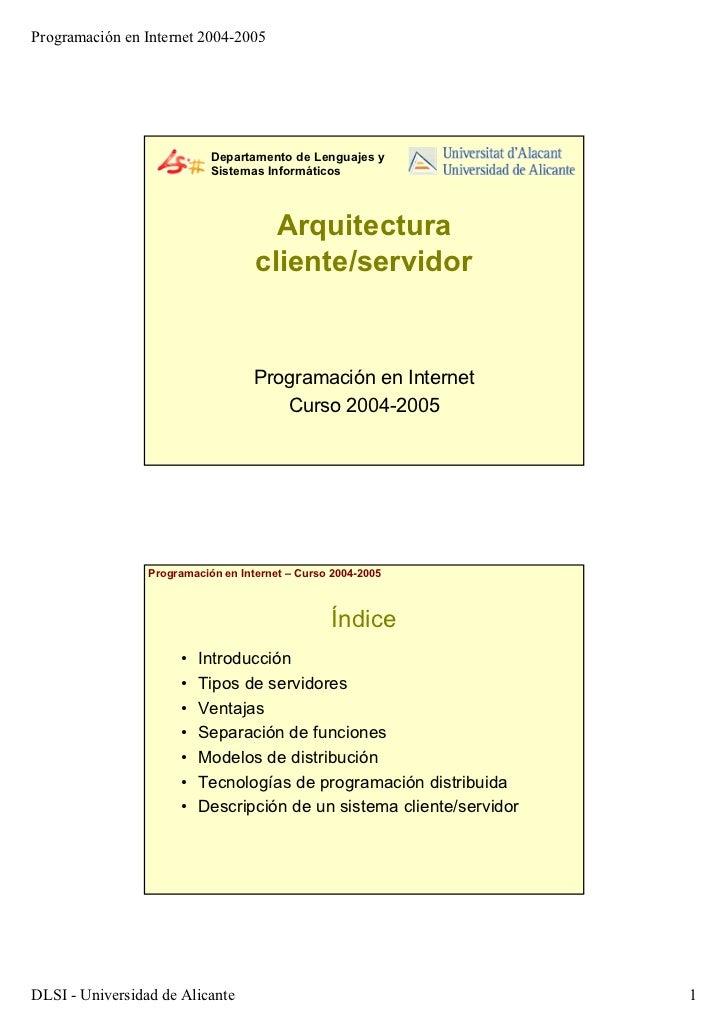 Programación en Internet 2004-2005                            Departamento de Lenguajes y                            Siste...