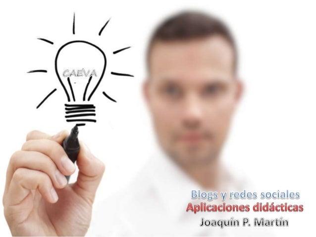 Blogging, microblogging y redes sociales