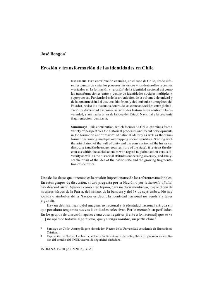 José Bengoa*Erosión y transformación de las identidades en Chile                      Resumen: Esta contribución examina, ...