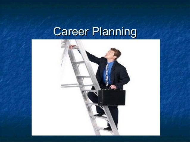 03careerplanningprocess 091025092756-phpapp02