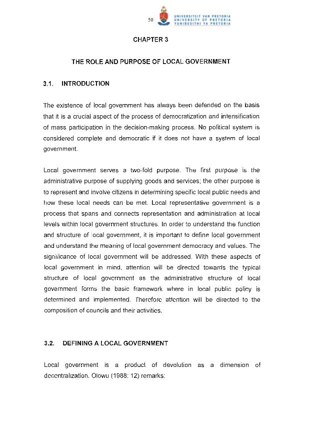50                                  CHAPTER 3          THE ROLE AND PURPOSE OF LOCAL GOVERNMENT3.1 .   INTRODUCTIONThe exi...