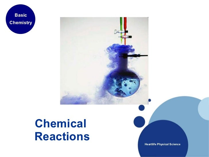 Chemical  Reactions Basic Chemistry Heartlife Physical Science