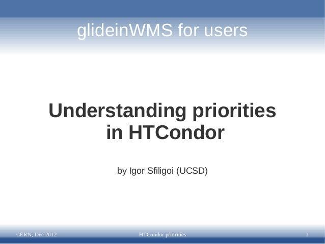 Understanding priorities in HTCondor