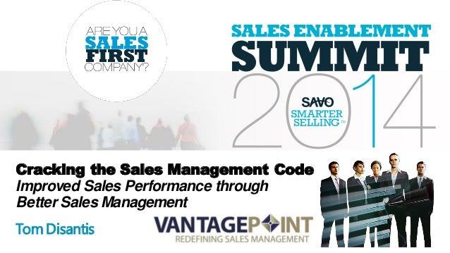 Cracking the Sales Management Code Improved Sales Performance through Better Sales Management TomDisantis