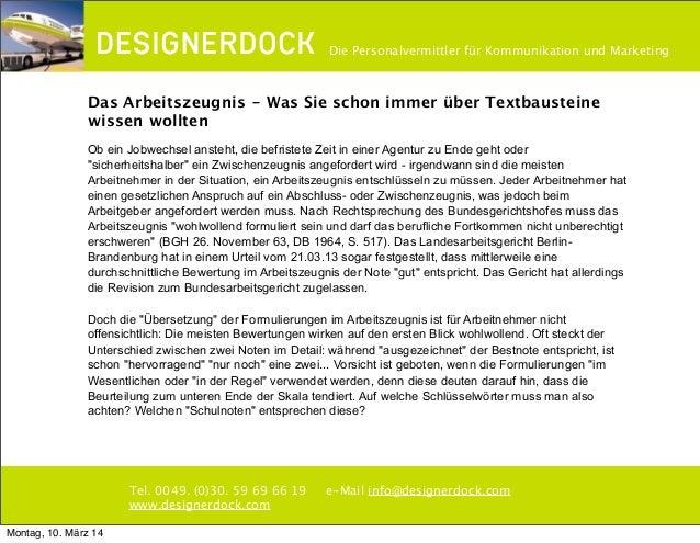 ∂ Tel. 0049. (0)30. 59 69 66 19 e-Mail info@designerdock.com www.designerdock.com Die Personalvermittler für Kommunikation...