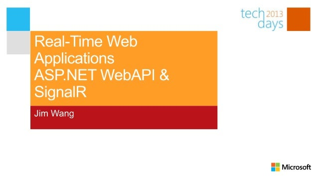 Real-Time Web Applications with ASP.NET WebAPI and SignalR