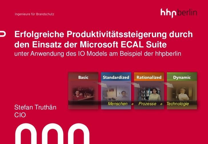Erfolgreiche Produktivitätssteigerung durchden Einsatz der Microsoft ECAL Suiteunter Anwendung des IO Models am Beispiel d...