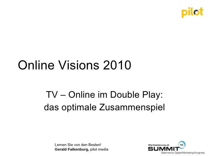 Online Visions 2010 TV – Online im Double Play: das optimale Zusammenspiel